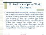 f analisa komparatif ratio keuangan