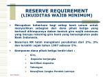 reserve requirement likuiditas wajib minimum