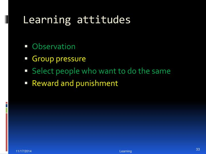 Learning attitudes