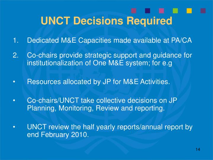 UNCT Decisions Required