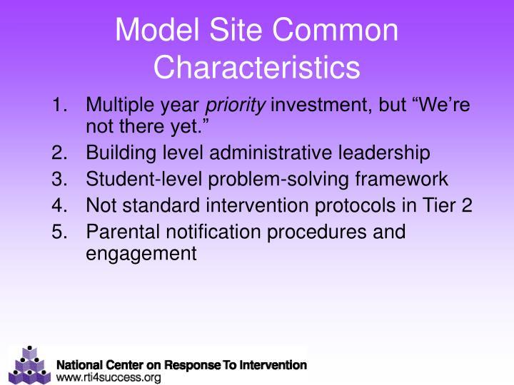Model Site Common Characteristics