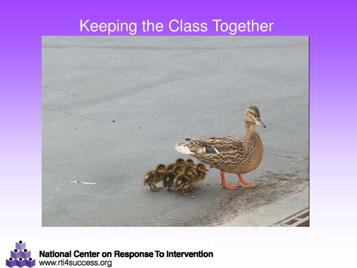 Keeping the Class Together