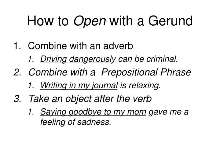 How to open with a gerund