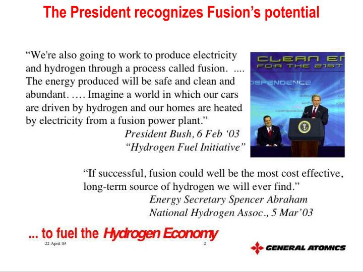 The President recognizes Fusion's potential