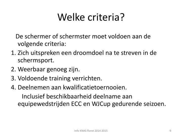 Welke criteria?