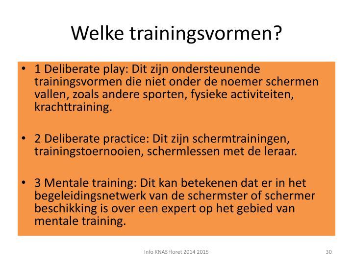 Welke trainingsvormen?