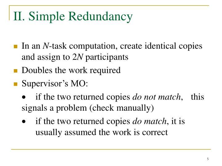 II. Simple Redundancy