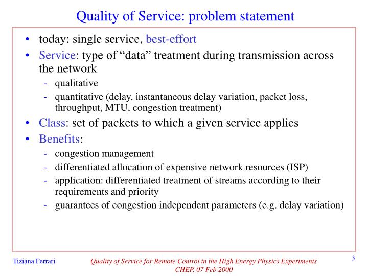 Quality of service problem statement