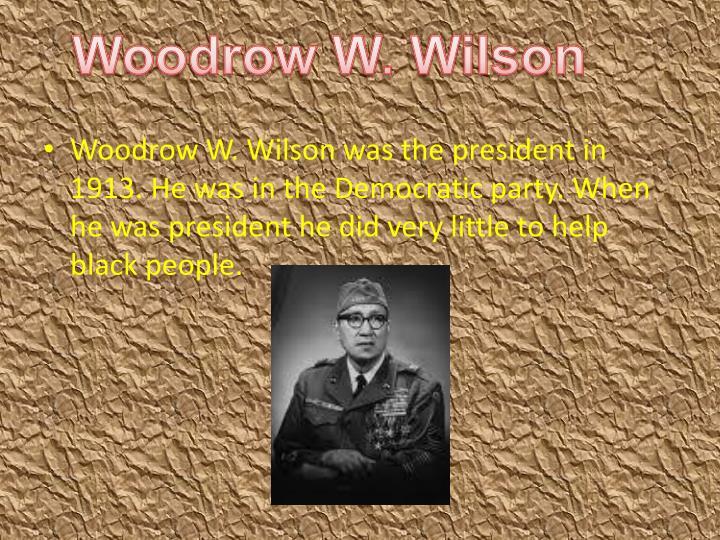 Woodrow W. Wilson