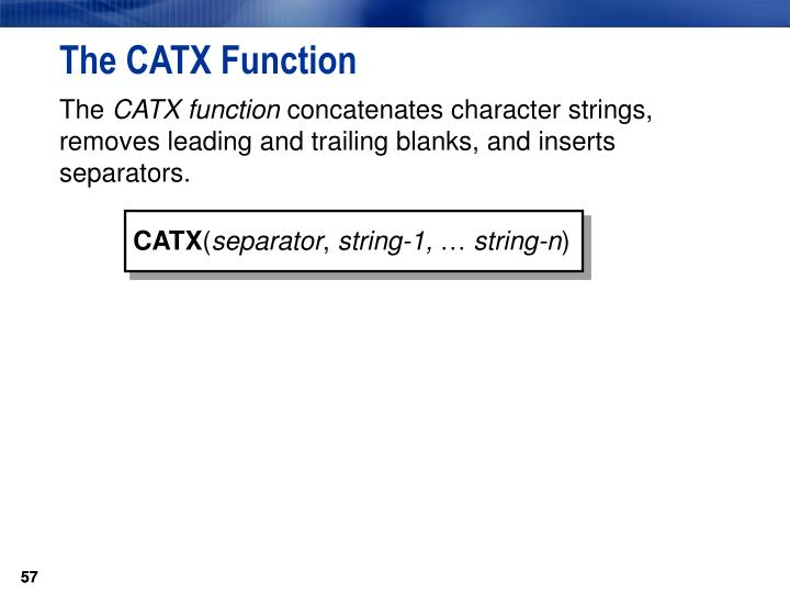 The CATX Function