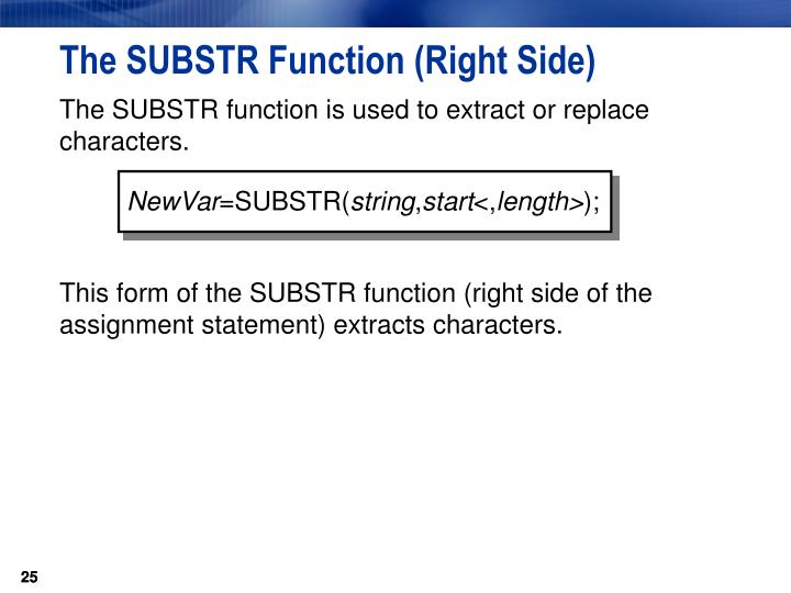 The SUBSTR Function (Right Side)