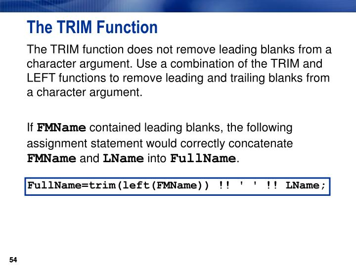 The TRIM Function