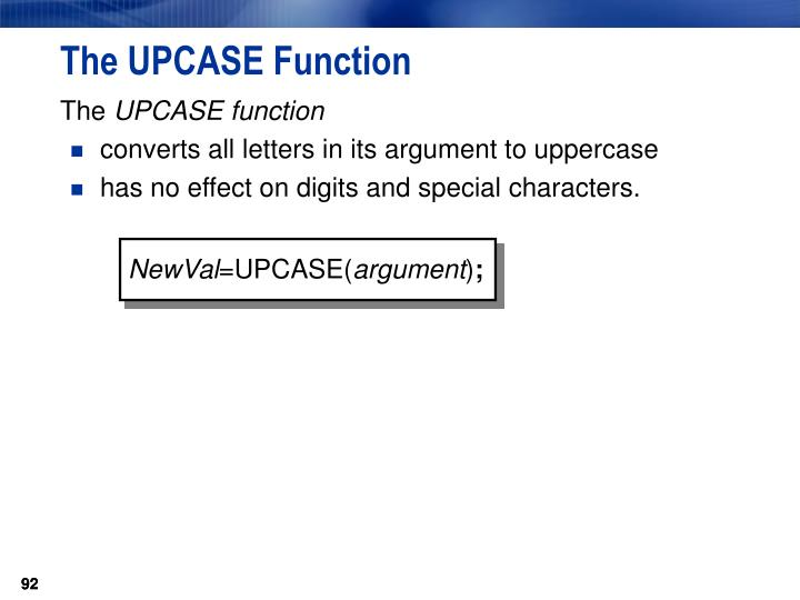 The UPCASE Function
