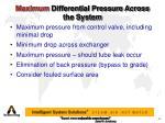maximum differential pressure across the system