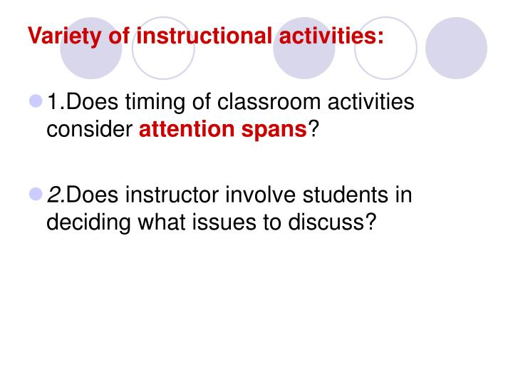 Variety of instructional activities: