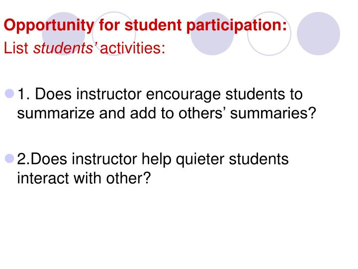 Opportunity for student participation: