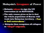 malaysia s arrogance of power