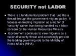 security not labor