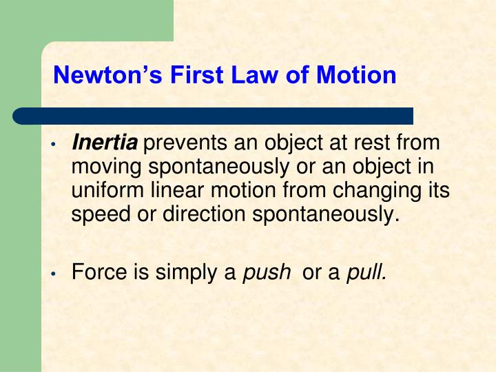 Newton s first law of motion1