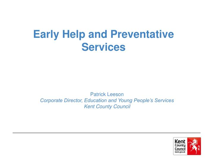 early help and preventative services n.