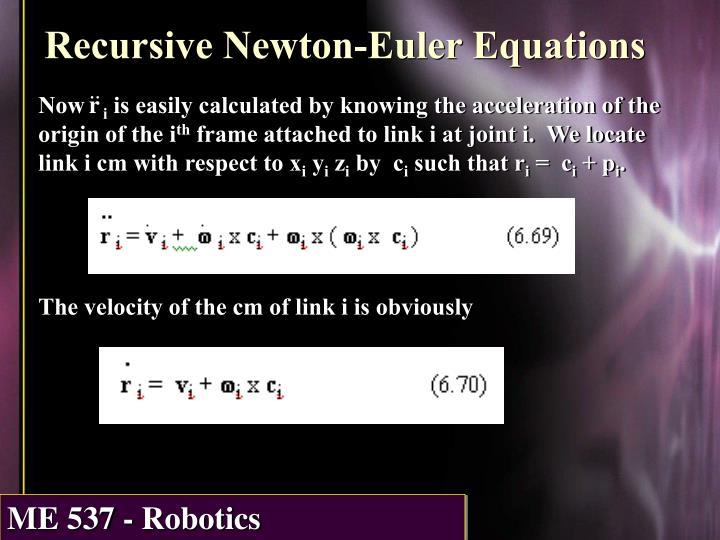 Recursive Newton-Euler Equations