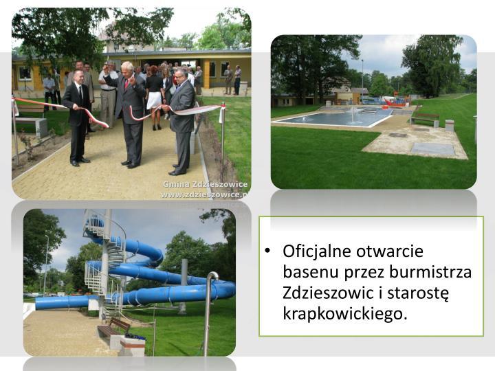 Oficjalne otwarcie basenu przez burmistrza Zdzieszowic i starostę krapkowickiego.