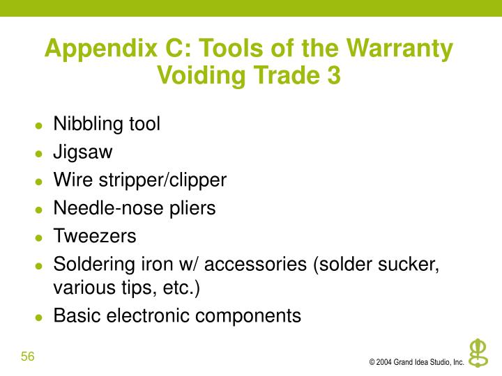 Appendix C: Tools of the Warranty Voiding Trade 3