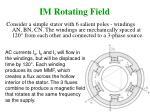 im rotating field