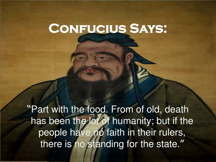 Confucius Says: