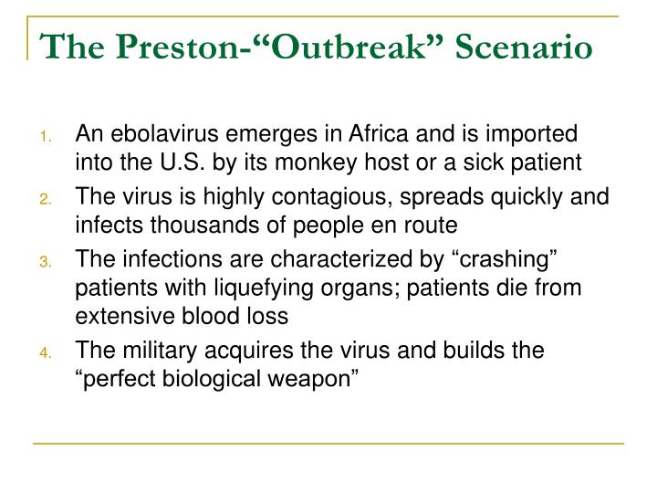 The preston outbreak scenario