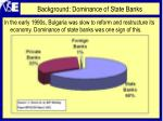background dominance of state banks