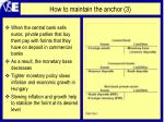 how to maintain the anchor 3