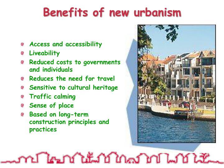 Benefits of new urbanism