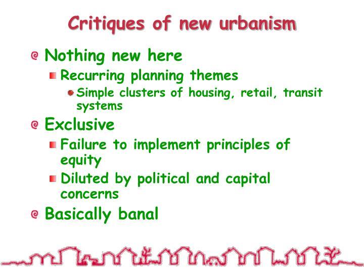 Critiques of new urbanism