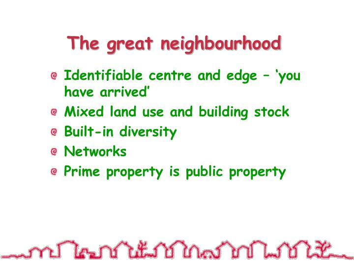 The great neighbourhood