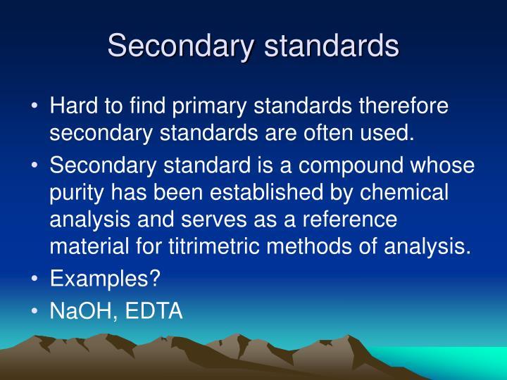 Secondary standards