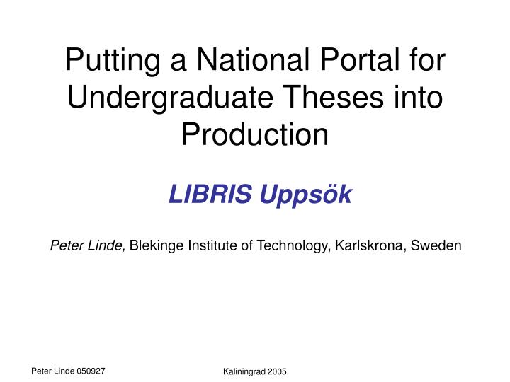 putting a national portal for undergraduate theses into production n.