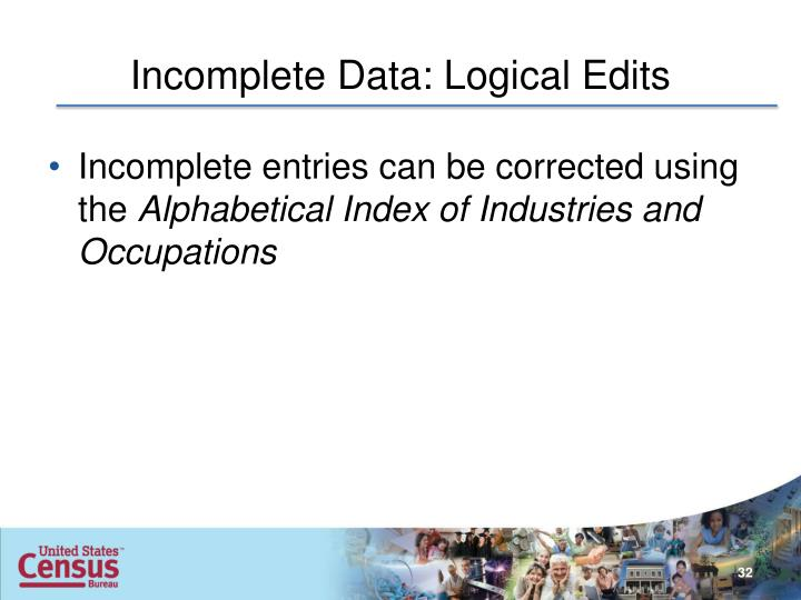 Incomplete Data: Logical Edits