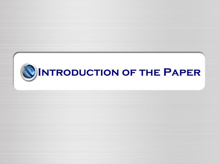 Introduction of the paper