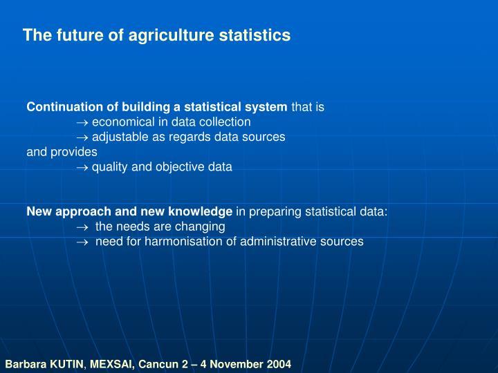 The future of agriculture statistics