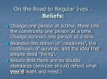 on the road to regular lives beliefs2
