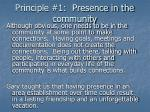 principle 1 presence in the community