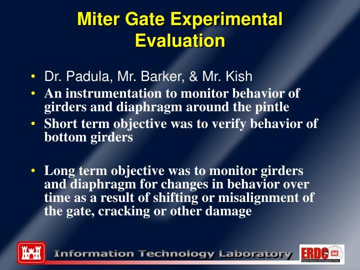 Miter Gate Experimental Evaluation