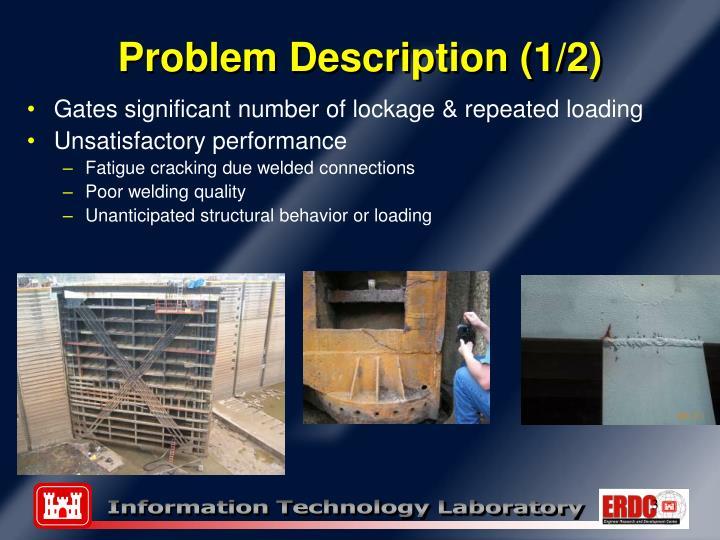 Problem description 1 2