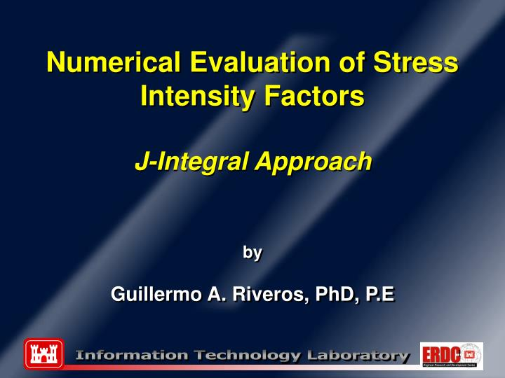 Numerical Evaluation of Stress Intensity Factors