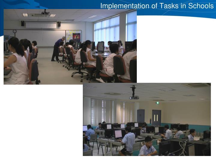 Implementation of Tasks in Schools