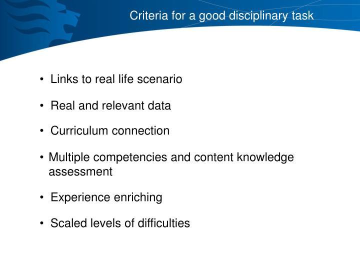 Criteria for a good disciplinary task