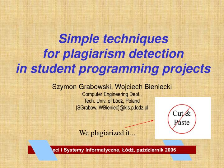 Simple techniques for plagiarism detection in student programming projects