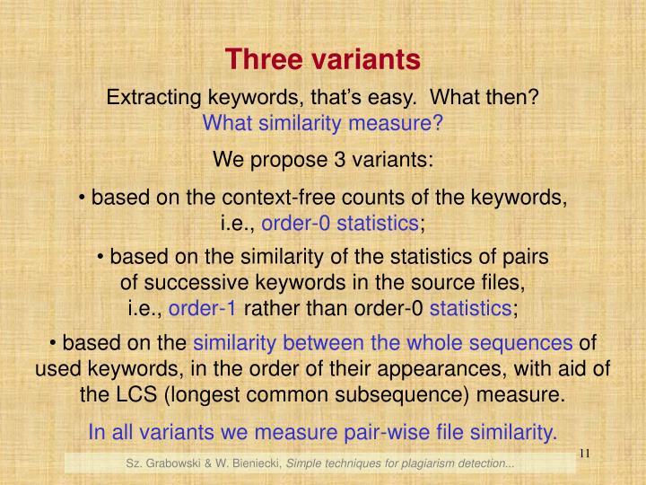 Three variants