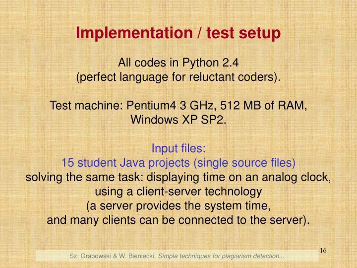 Implementation / test setup